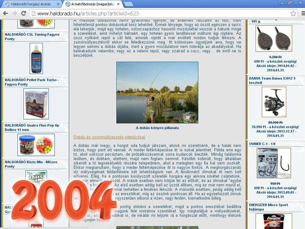 2004. július 30-án jelent meg az első videócska az oldalon… szemcsés is, zajos is, de az első…