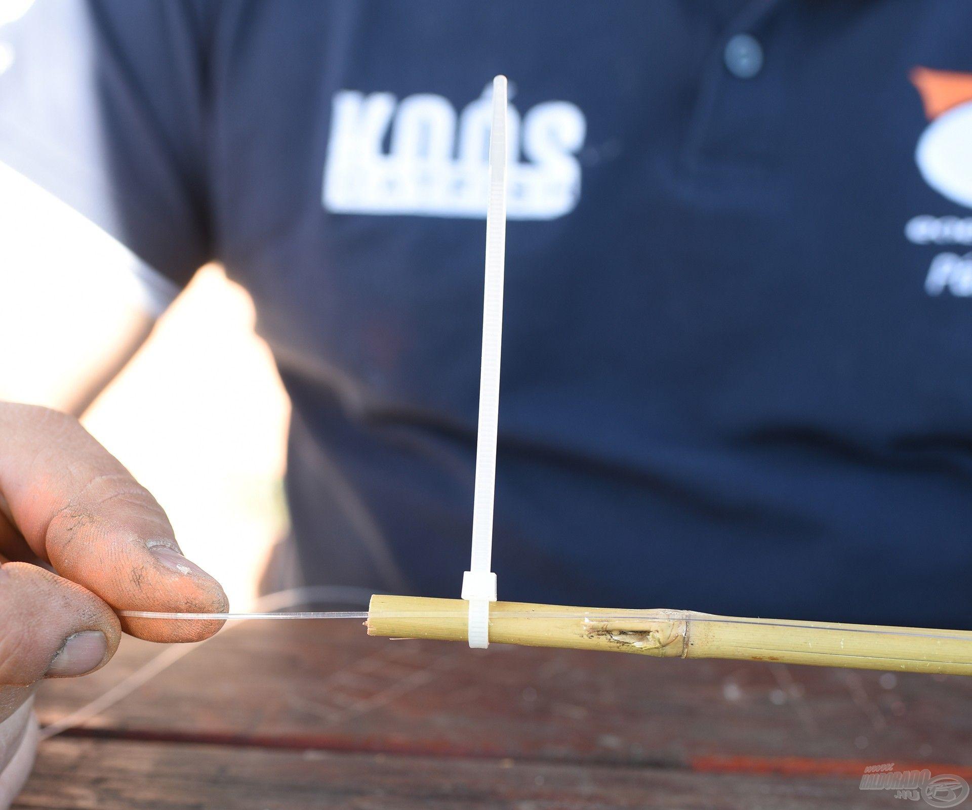 A damilt a nád utolsó egy centiméterében kábelkötegelővel rögzítjük