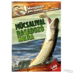 rablóhalak horgászata
